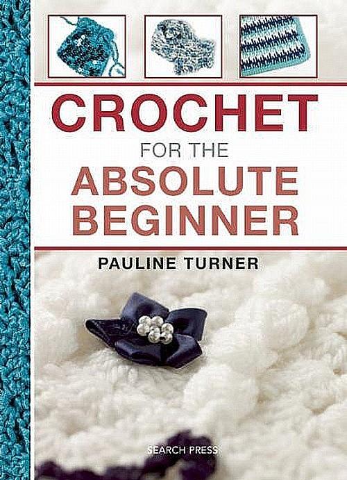 Crochet for the Absolute Beginner cover image