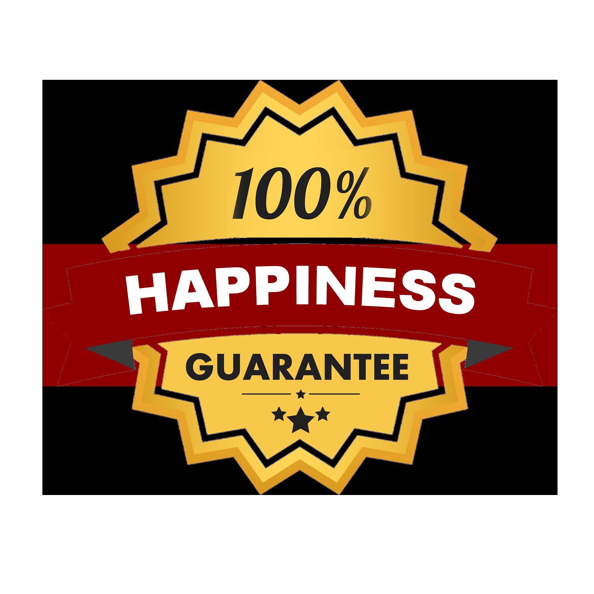 Happiness Guarantee
