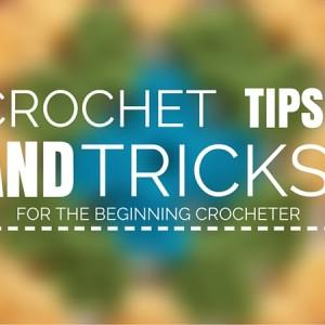 Tips and Tricks Crochet