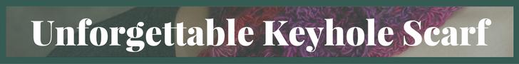 Unforgettable Keyhole Scarf
