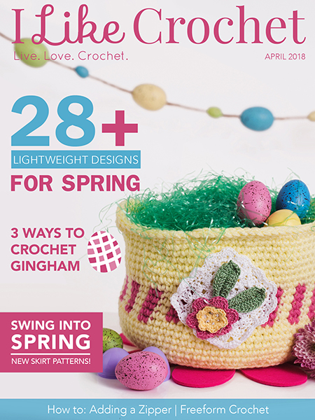 April 2018 I Like Crochet