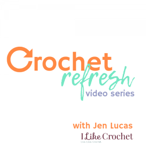 Video Archives I Like Crochet
